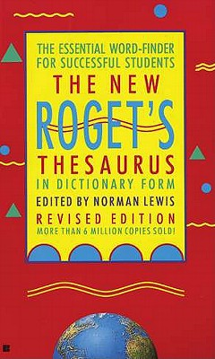 The New Roget's Thesaurus in Dictionary Form By Lewis, Norman (EDT)