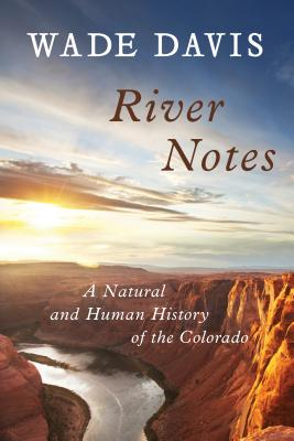 River Notes By Davis, Wade
